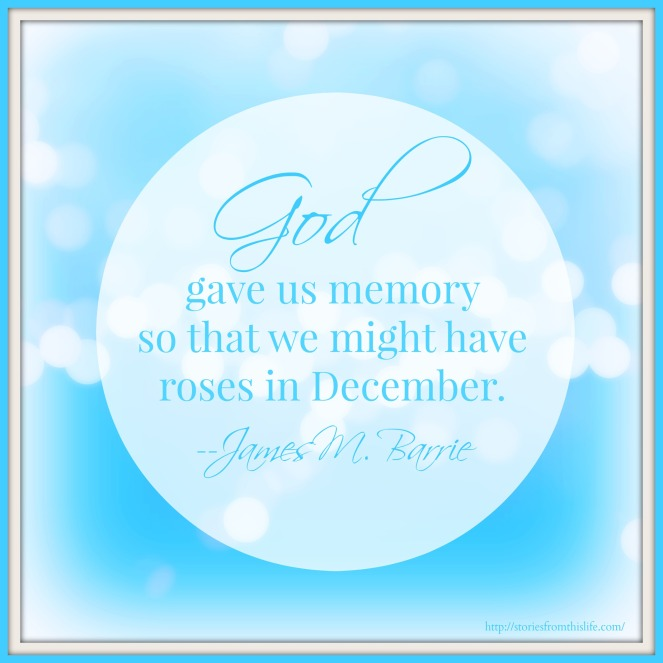 God gave us memory with quote