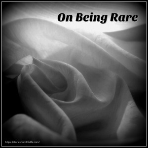 on-being-rare