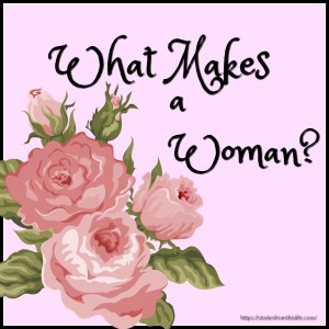 what-makes-a-woman