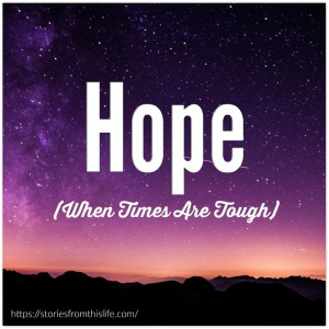 hope-when-times-are-tough